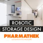 Robotic Storage Design