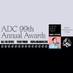 ADC 99th Annual Awards