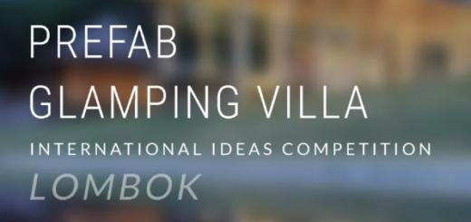 PREFAB Glamping Villa International Ideas Competition Lombok 2020