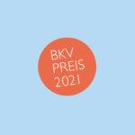 BKV-PREIS 2021 FÜR JUNGES KUNSTHANDWERK