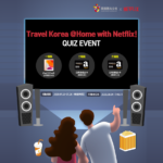 Travel Korea @Home with Netflix