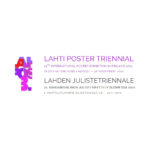 LAHTI POSTER TRIENNIAL – 21th INTERNATIONAL POSTER EXHIBITION IN FINLAND 2021