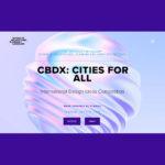 CBDX : CITIES FOR ALL International Design Ideas Competition