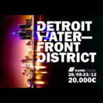 DETROIT WATERFRONT DISTRICT Architects Competitions