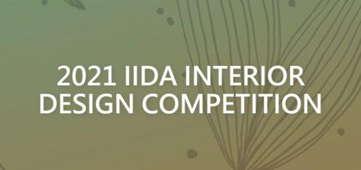 2021 IIDA INTERIOR DESIGN COMPETITION