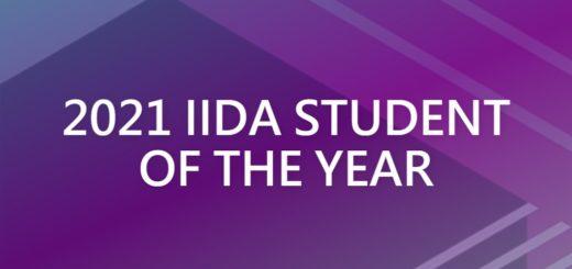2021 IIDA STUDENTOF THE YEAR
