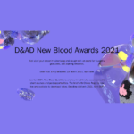 2021 D&AD New Blood Awards
