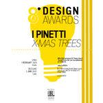 2021 8° DESIGN AWARD – I PINETTI
